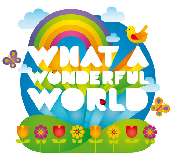 Resultado de imagen de what a wonderful world