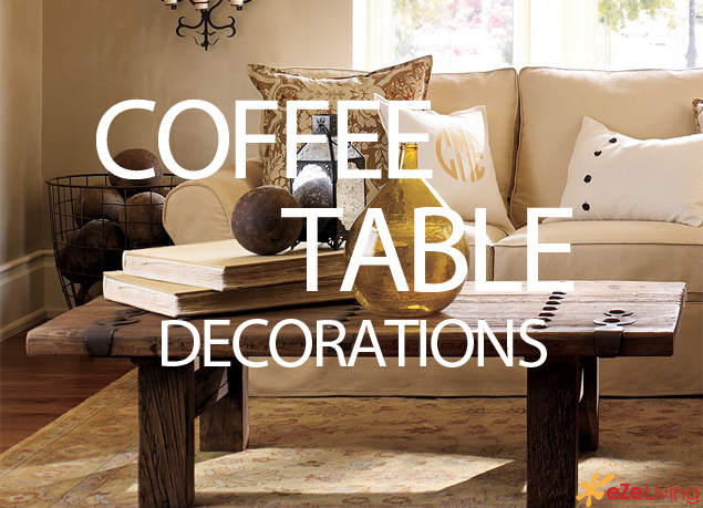 How to decorate a coffee table with pottery barns ezeliving Coffee table decorating ideas